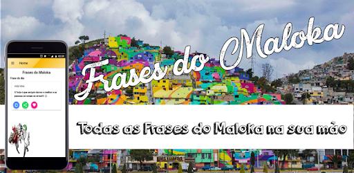 Frase Do Maloka Pensamentos Da Rua Apk App Free Download