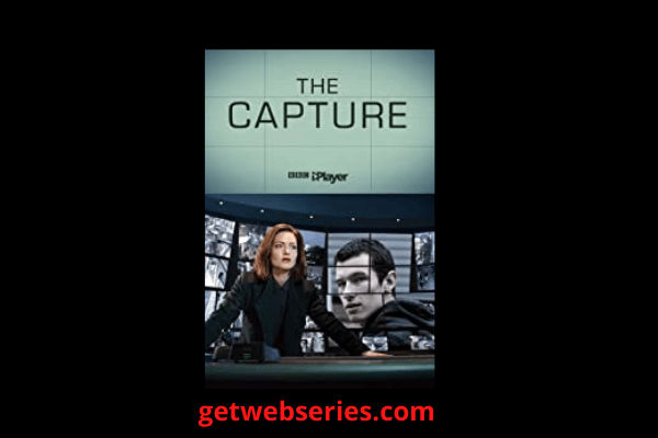 The Capture Season 2 new Indian web series watch online