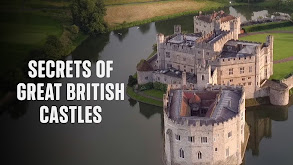 Secrets of Great British Castles thumbnail