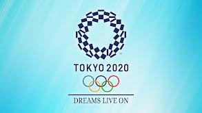 Tokyo Olympics: Dreams Live On thumbnail
