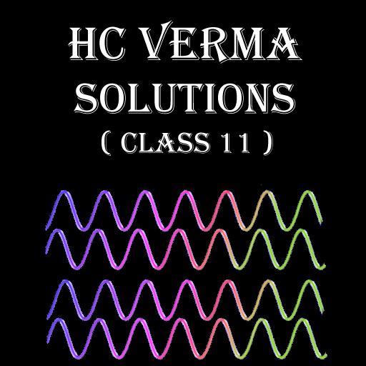 Hc Verma Solutions Class 11