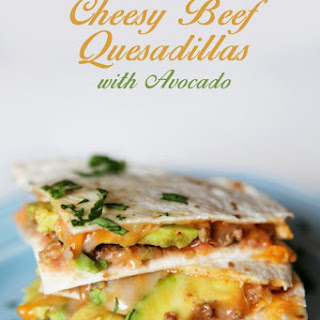 Cheesy Beef Quesadillas with Avocado – Elevate Your Ground Beef!.