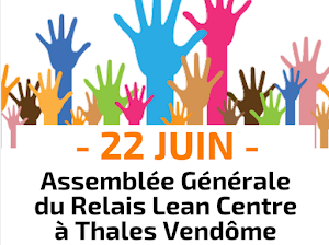 Assemblée Générale du Relais Lean Centre de l'Institut Lean France le 22 Juin 2018