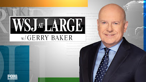 WSJ at Large With Gerry Baker thumbnail