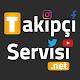 Takipçi Servisi for PC Windows 10/8/7
