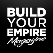 Build Your Empire Magazine