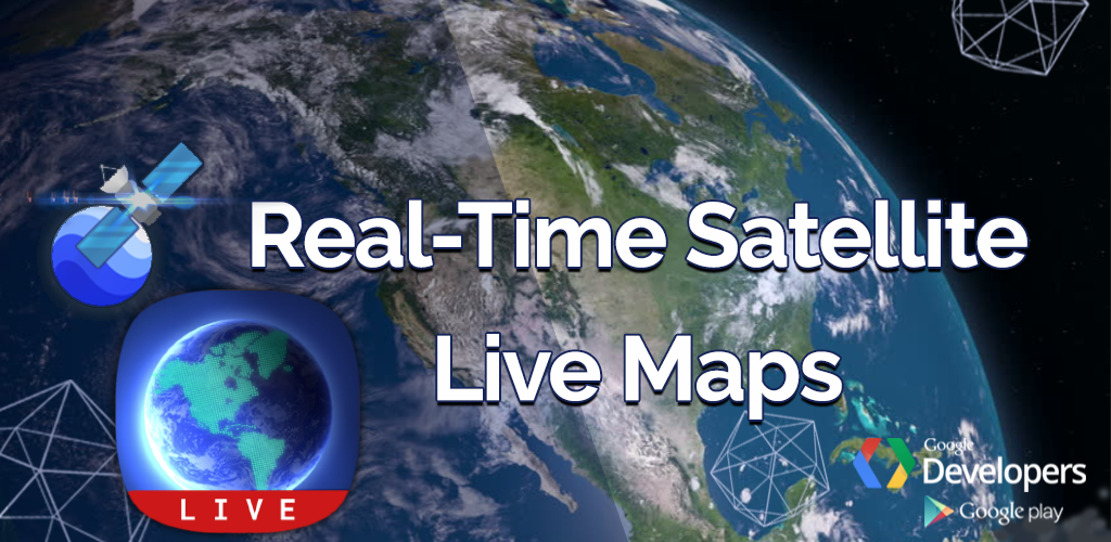 Download 🌏Real-Time Satellite Live Maps, earth tracking APK latest
