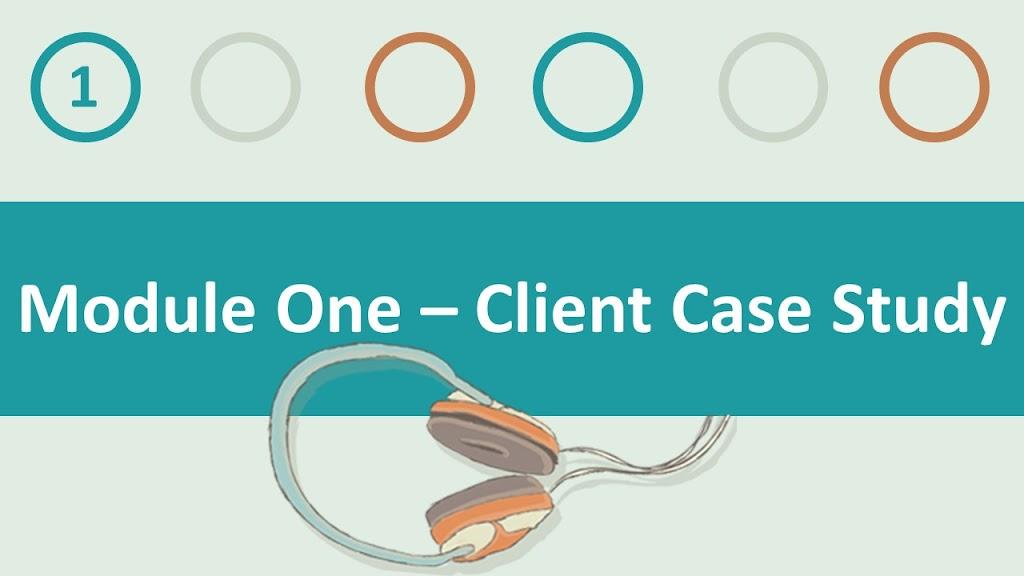 Module 1 Client Case Study