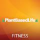Plant Based Life - Fitness