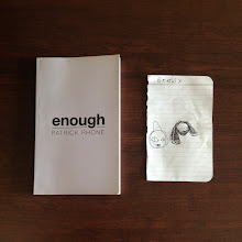 Photo: ENOUGH by Patrick Rhone, and a drawing by his daughter: a portrait of The Minimalists