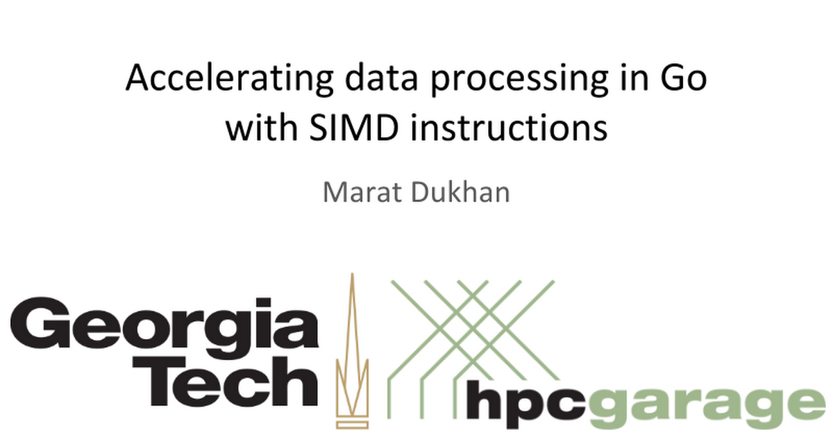 Accelerating Data Processing In Go With Simd Instructions Google