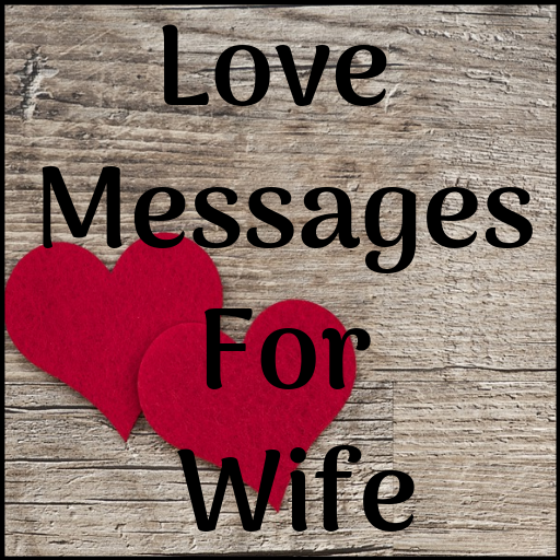 Love Messages For Wife - Romantic Poems & Images - Apps on