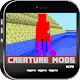 Creature Mods For MCPE
