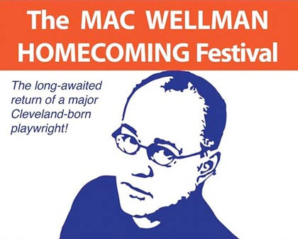 The Mac Wellman Homecoming Festival