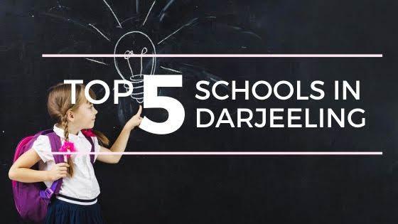 Top 5 best schools in Darjeeling