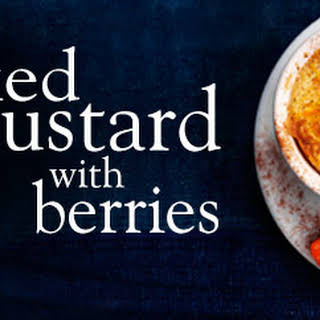 Baked Egg Custard With Berries.