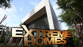 Extreme Homes thumbnail