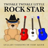 Lullaby Versions of Toby Keith