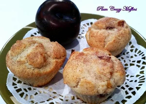 ~ Plum Crazy Muffins ~ Cassies Recipe
