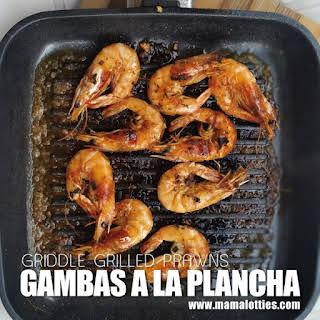 Gambas a la Plancha – Griddle Grilled Prawns.