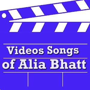 Videos Songs of Alia Bhatt