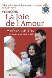 Amoris laetitia                : exhortation apostolique sur l'amour dans la famille                : aux évêques, aux prêtres et aux diacres, aux personnes consacrées, aux époux chrétiens, et à tous les fidèles laïcs