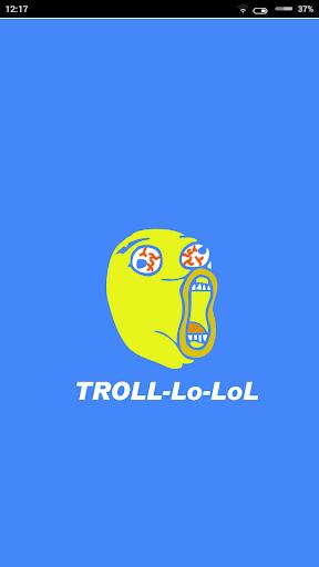 Troll-lo-lol