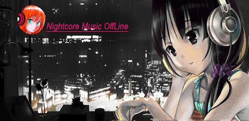 Top Nightcore Music 2019 - Apps on Google Play