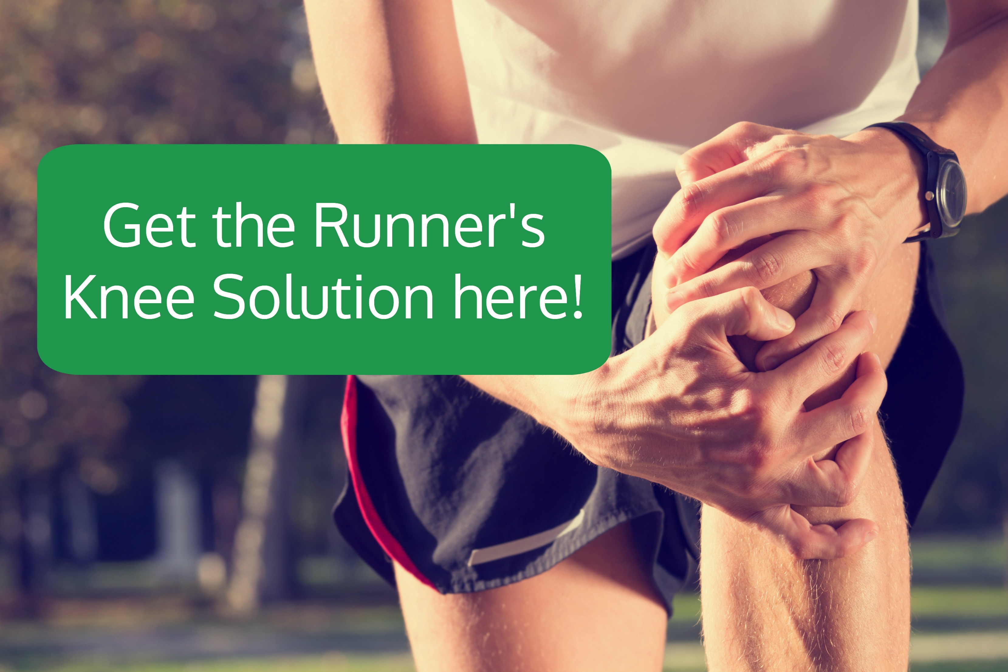 Click here to get the Runner's Knee Solution!