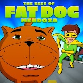 The Best of Fat Dog Mendoza