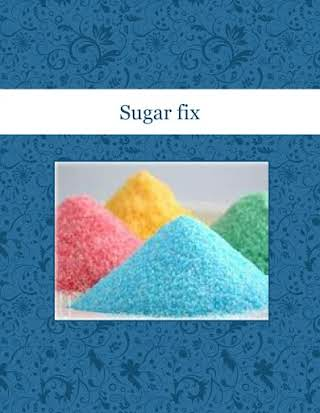 Sugar fix