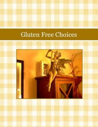Gluten Free Choices