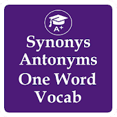 Synonyms Antonyms One Word