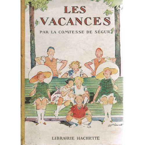 Les Vacances, de la Comtesse de Ségur, sélection jeunesse Pauline de Montesson