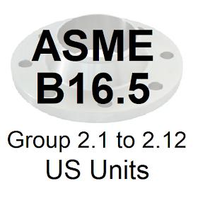 ASME B16.5 Group 2.1 to 2.12 US Units