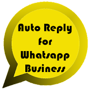 Auto Reply for WhatsApp Business 1 1 1 latest apk download