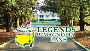 The Masters: Legends of Magnolia Lane thumbnail