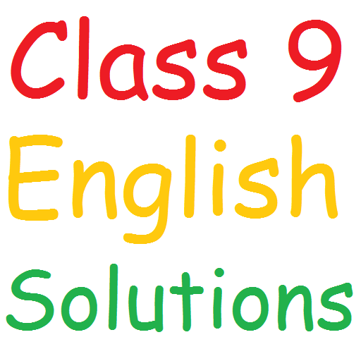 Class 9 English Solutions - Apps on Google Play