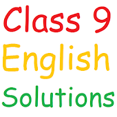 Class 9 English Solutions