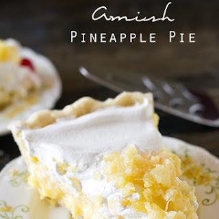 Amish Pineapple Pie.