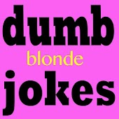 Dumb Blonde Jokes