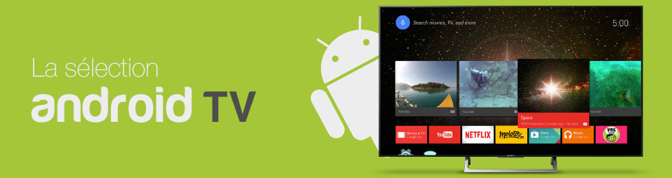 Téléviseurs compatibles Android TV