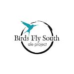 Birds Fly South Biggie (Jungle Juice)