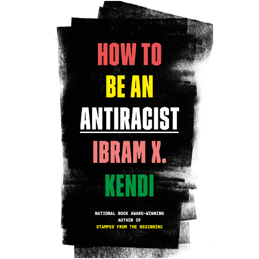 How to Be an Antiracist by Ibram X. Kendi - Audiobooks on Google Play