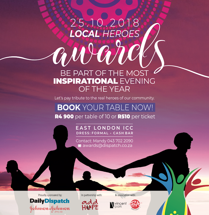 The Daily Dispatch will be hosting a gala dinner to honour the 2018 Local Heroes