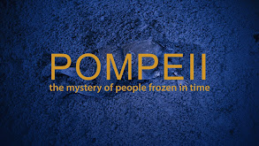 Pompeii: The Mystery of the People Frozen in Time thumbnail