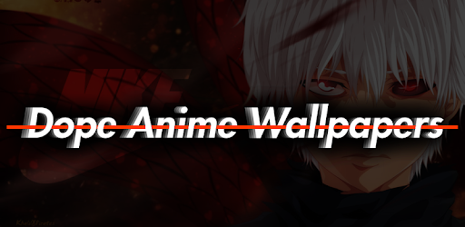 Dope Anime Wallpapers On Windows Pc Download Free 1 1 Com Dopeanime Wallpapers