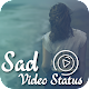 Sad Video Status Maker APK