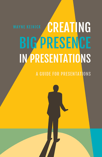 Creating Big Presence in Presentations cover