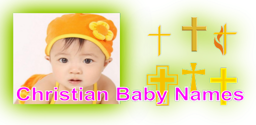 christian baby names meaning apps on google play
